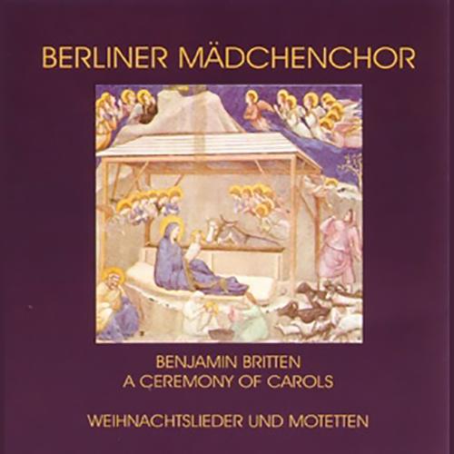 CD: A Ceremony of Carols (Benjamin Britten), Weihnachtslieder und Motetten