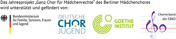 """Das Jahresprojekt """"Ganz Chor für Mädchenrechte"""" des Berliner Mädchenchores wird unterstützt und gefördert von"""