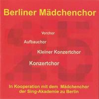 CD: 25 Jahre Berliner Mädchenchor